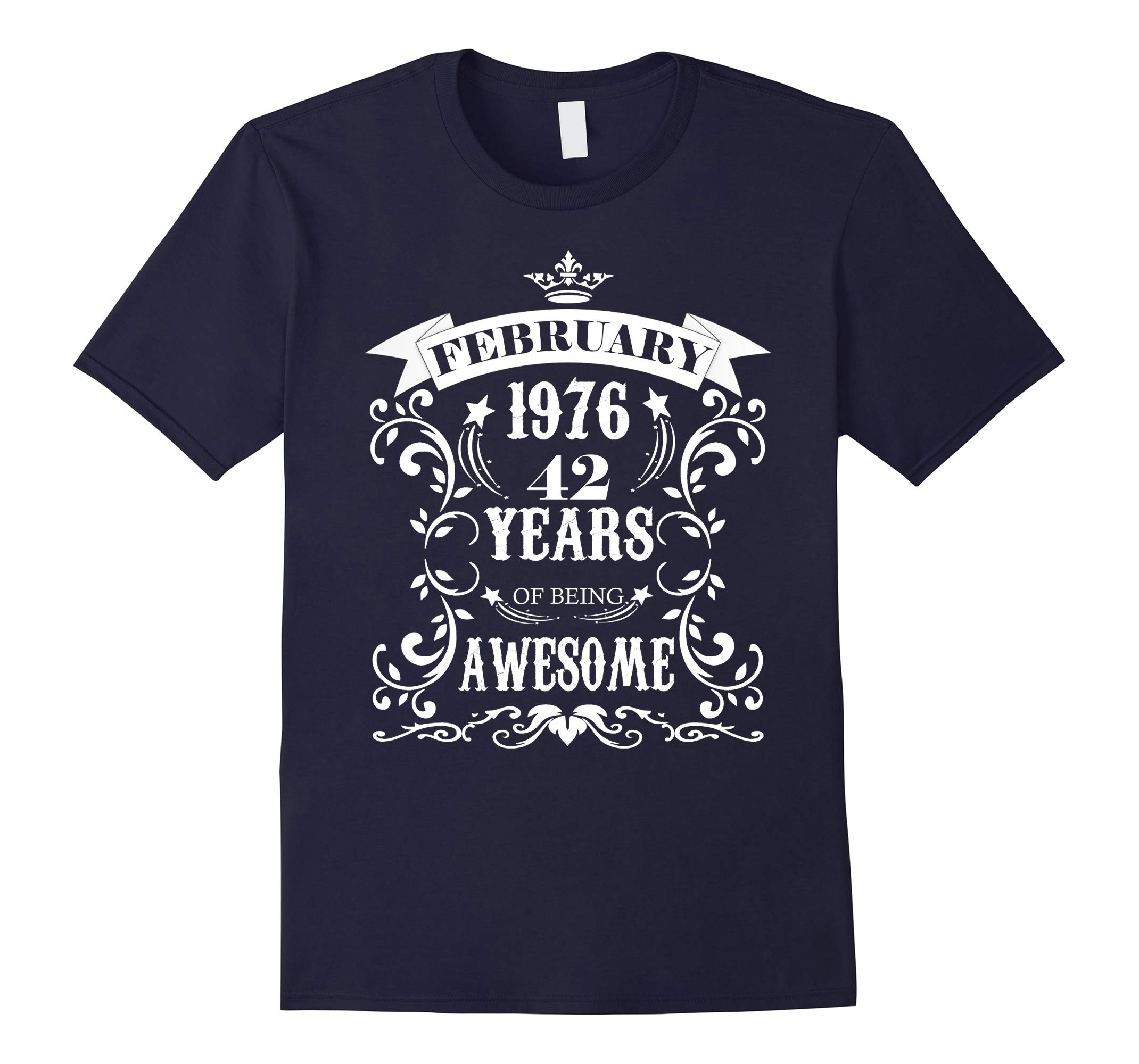 42nd Birthday Gift - Awesome Born in February 1976 T-Shirt-RT