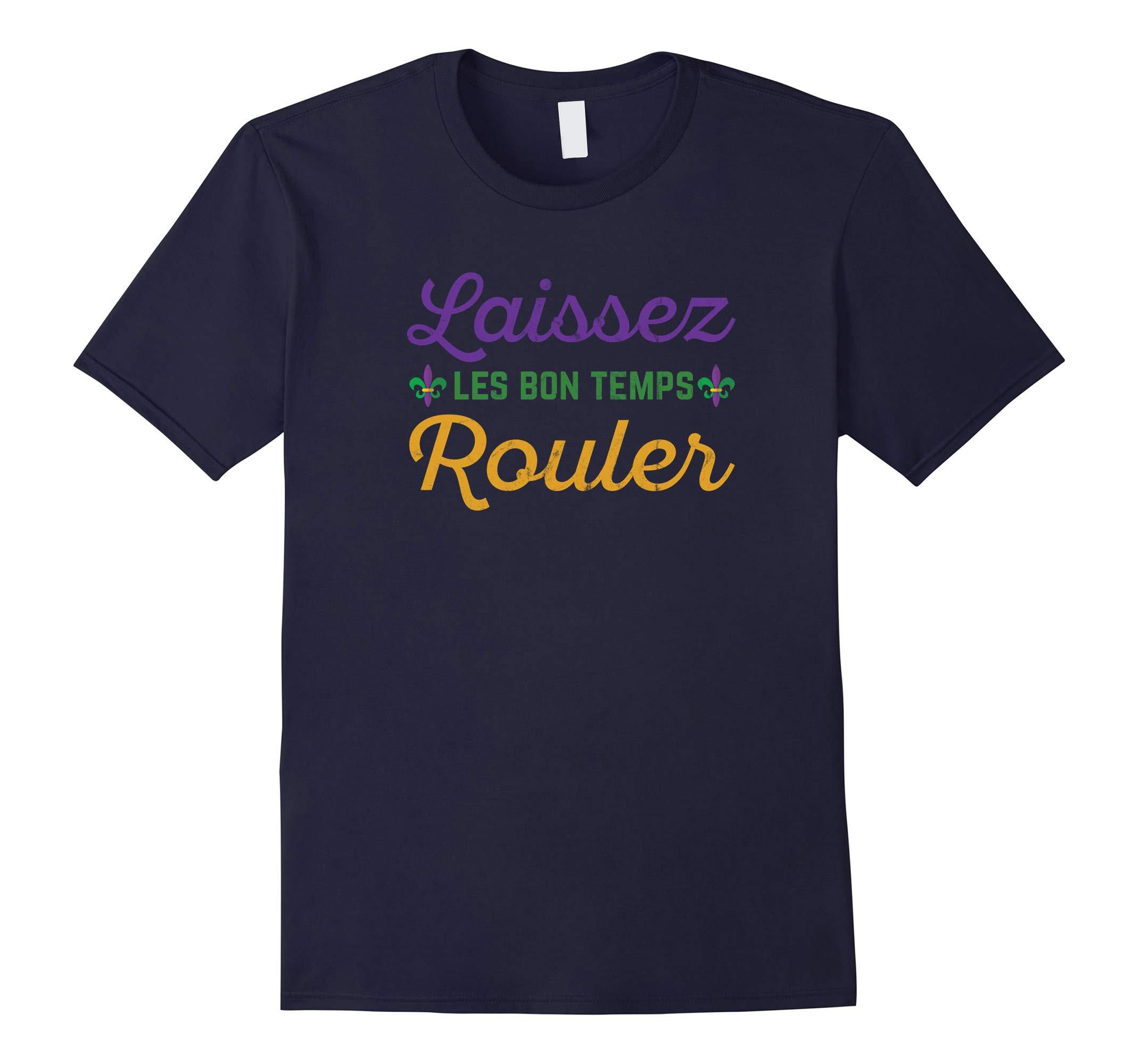 Mardi Gras Shirt Let the Good Times Roll-RT