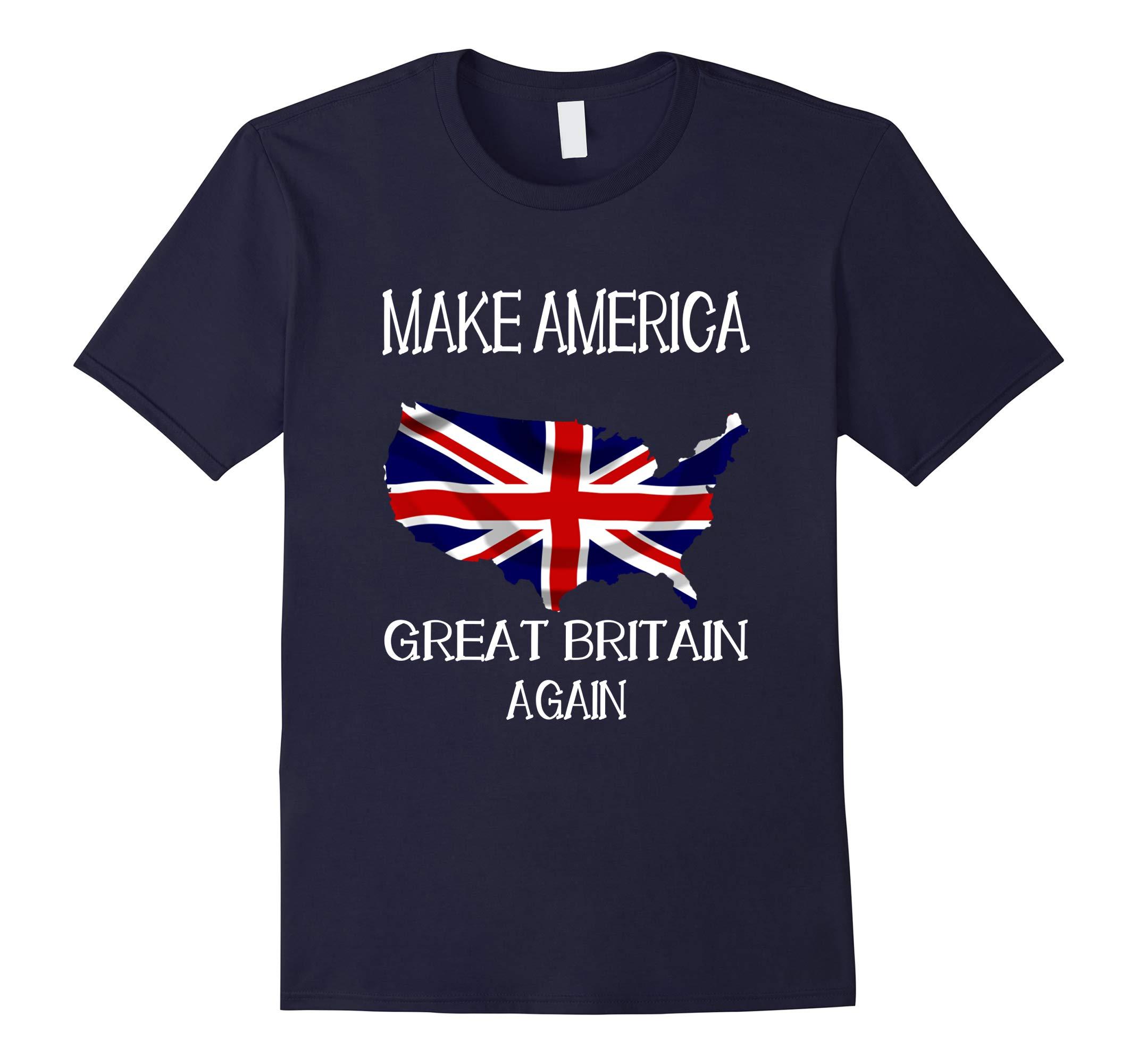 Make America Great Britain Again Funny UK US T-Shirt-RT