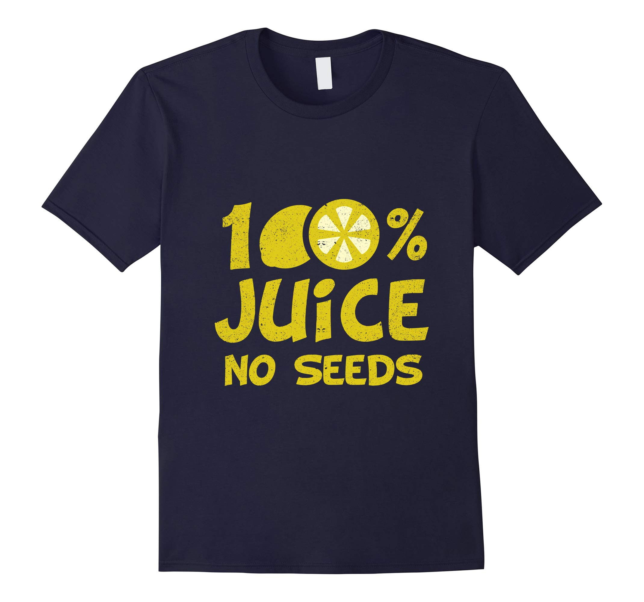 100% Juice No Seeds T-Shirt - Post Vasectomy-RT