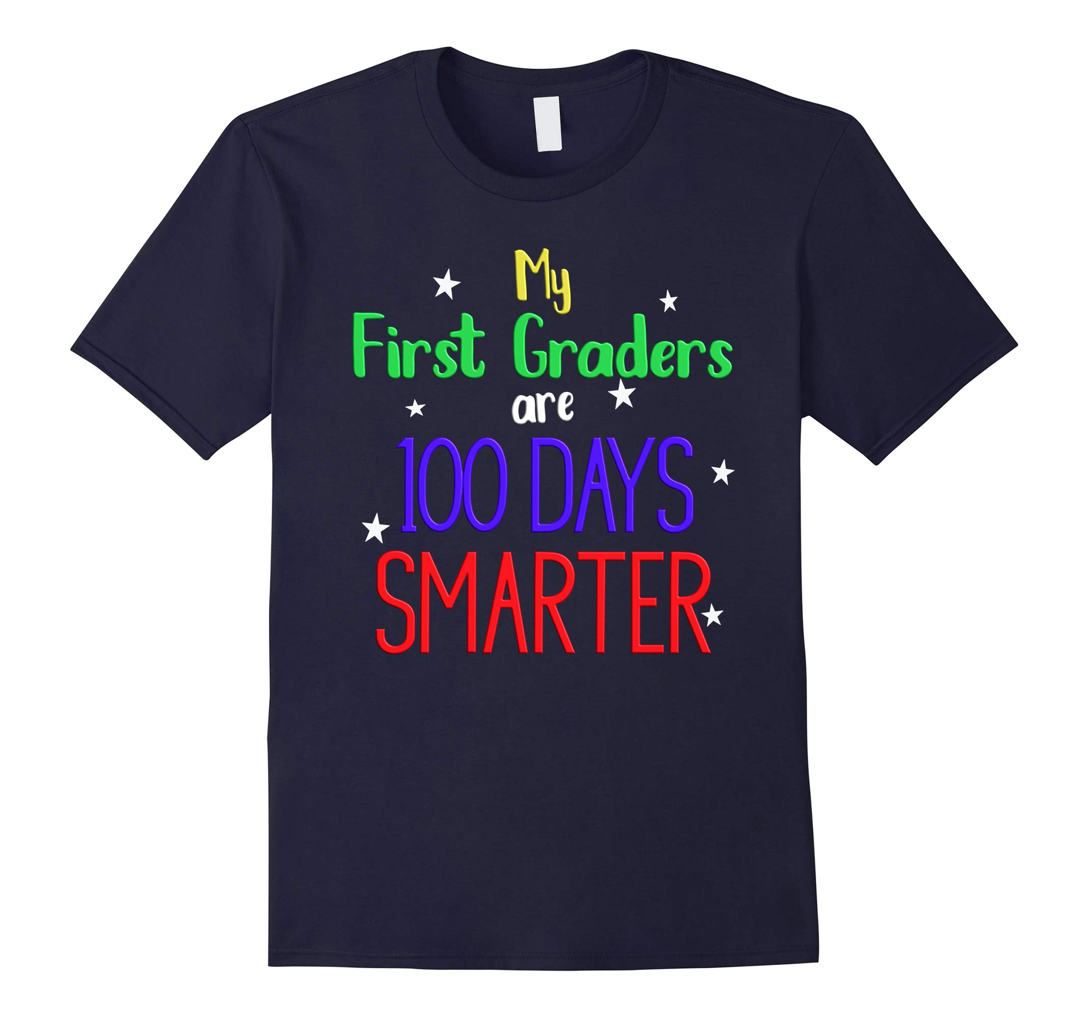 100 Days of School T-Shirt Cute My First Graders Smarter-RT