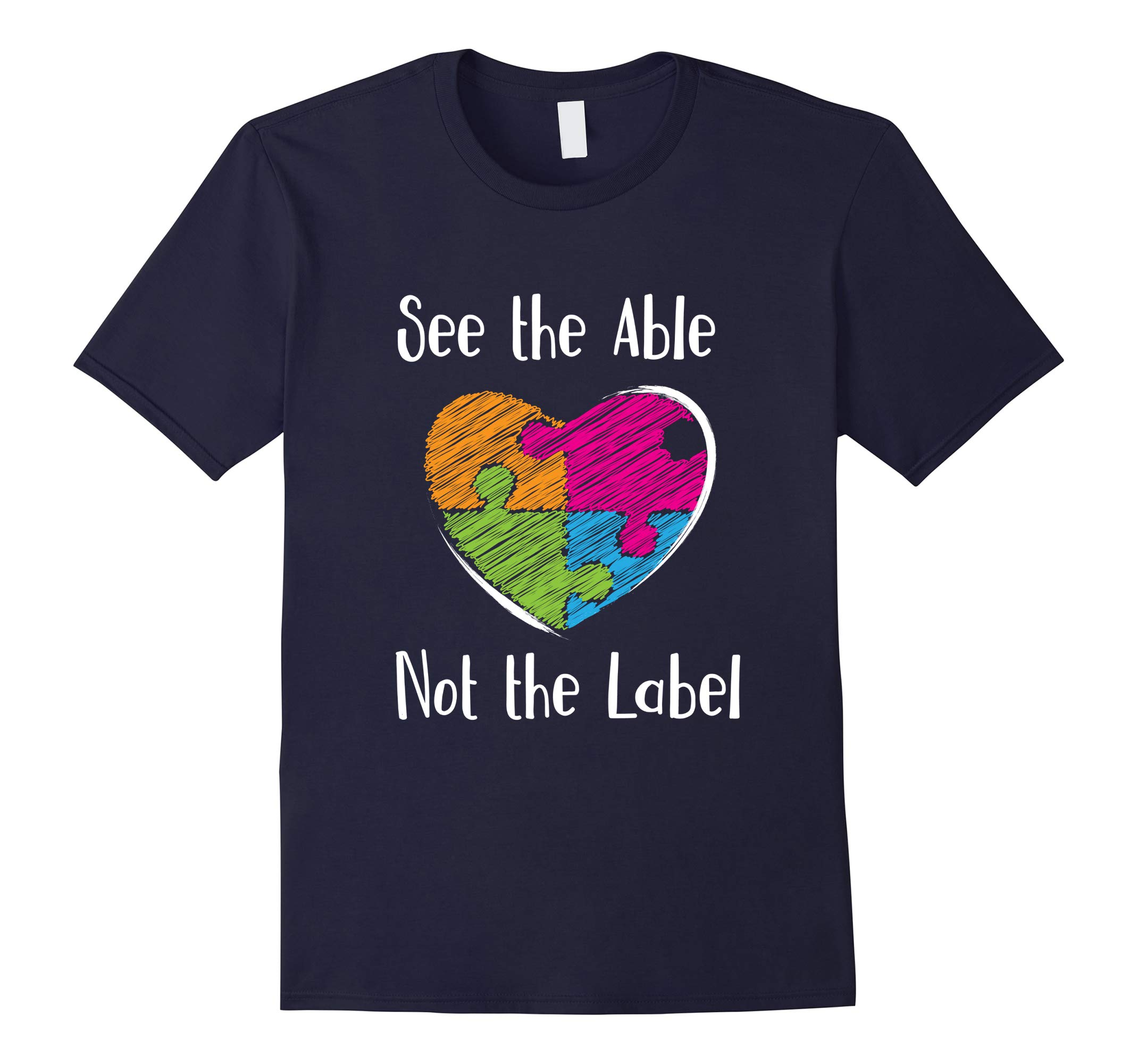 'See the Able Not The Label' Cute Autism Awareness Shirt-RT