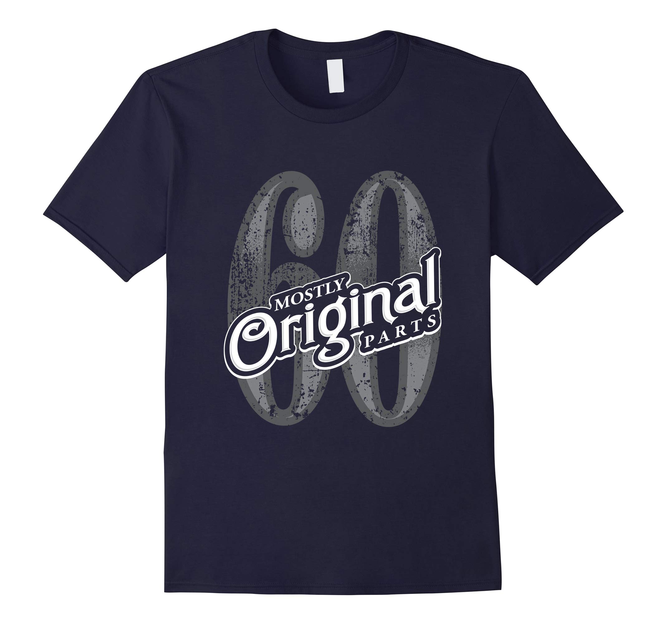 60, Mostly Original Parts - Mens 60th Birthday Tee-RT