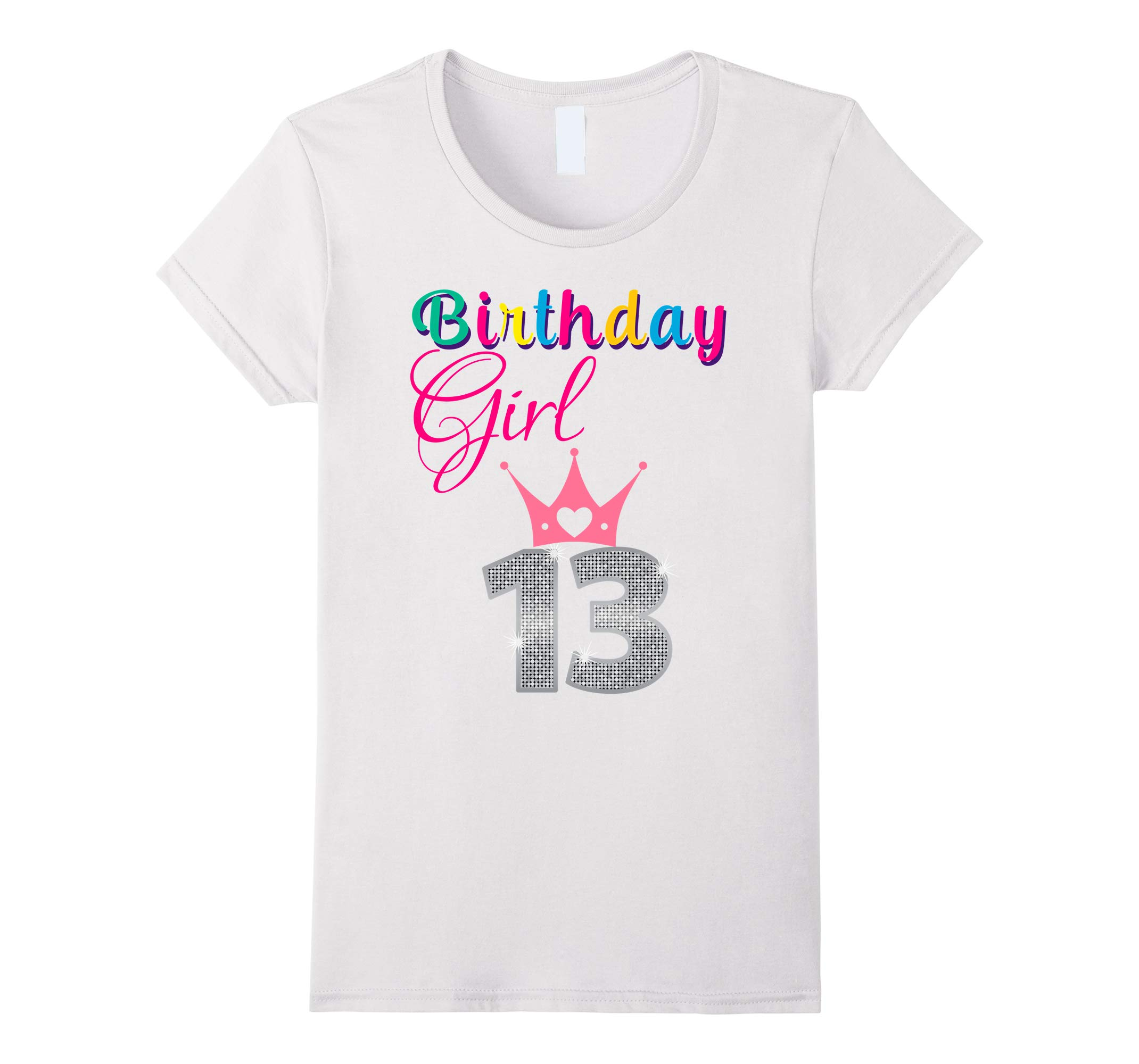 ADORABLE CUTE: Birthday Girl 13 Party Shirt Outfit Gift Idea-RT