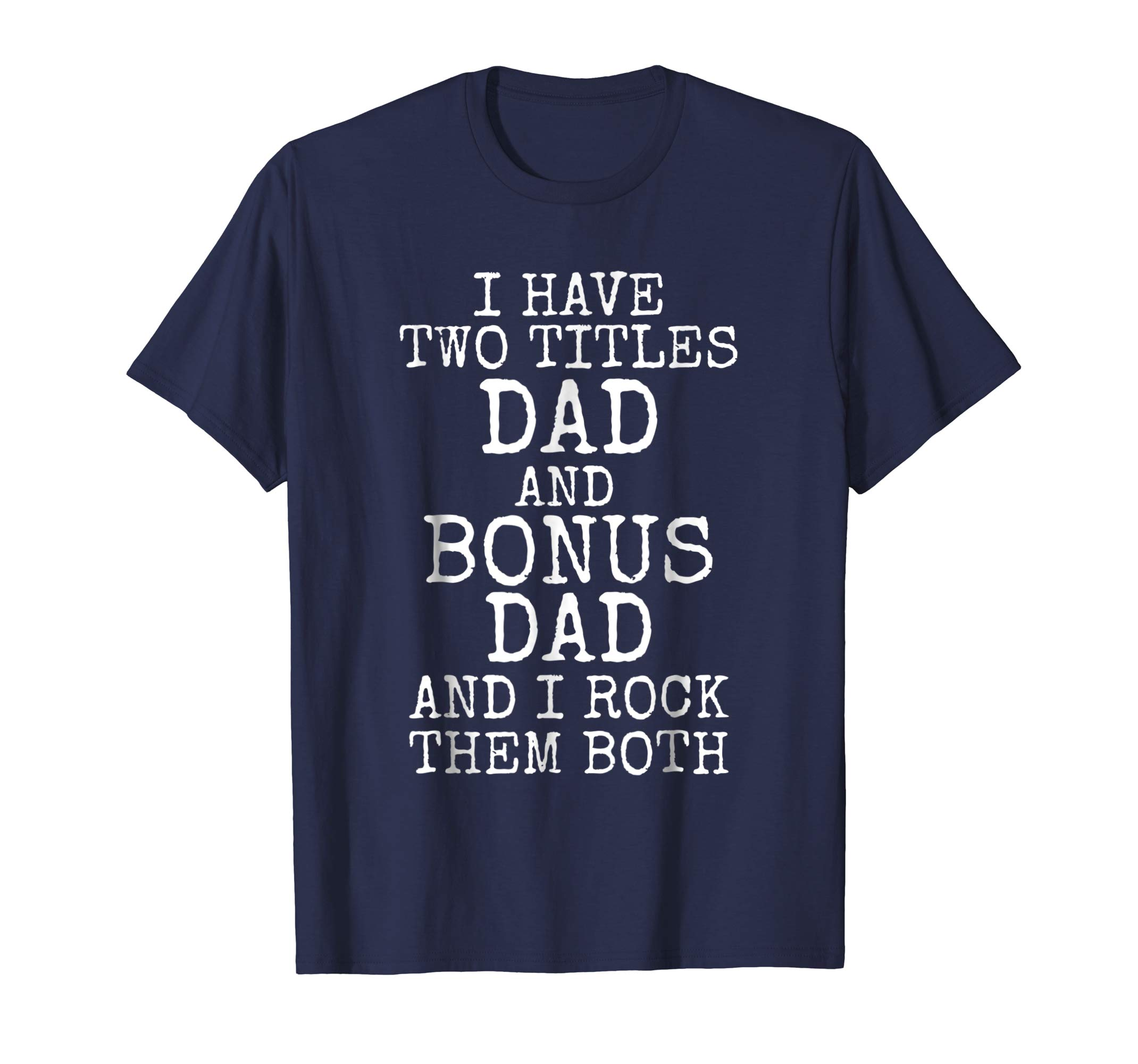 Awesome Stepdad Gift Bonus Dad Shirt for Step Dads Gift Tee-ANZ