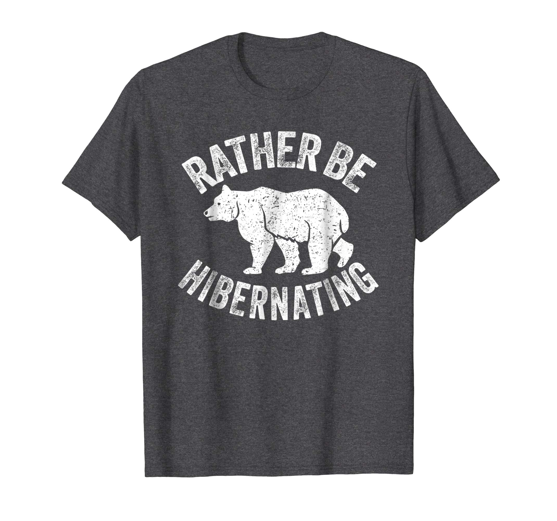 Rather Be Hibernating Shirt: Love Sleeping Nap Bear T Shirt-4LVS