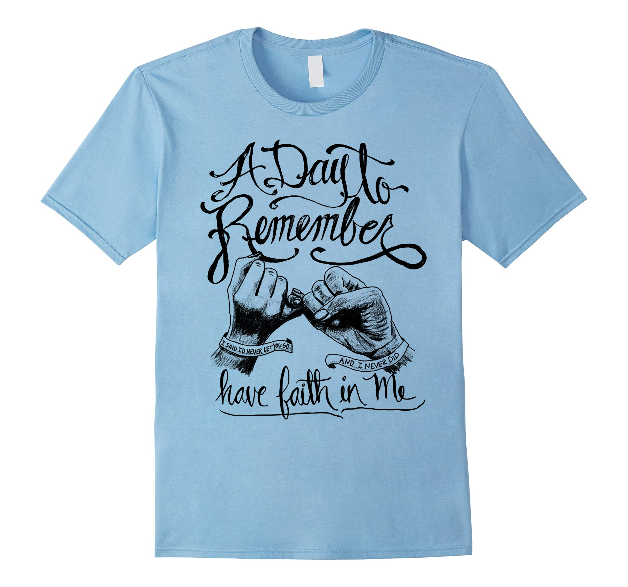 A DAY TO REMEMBER HAVE FAITH IN ME T-Shirt-RT