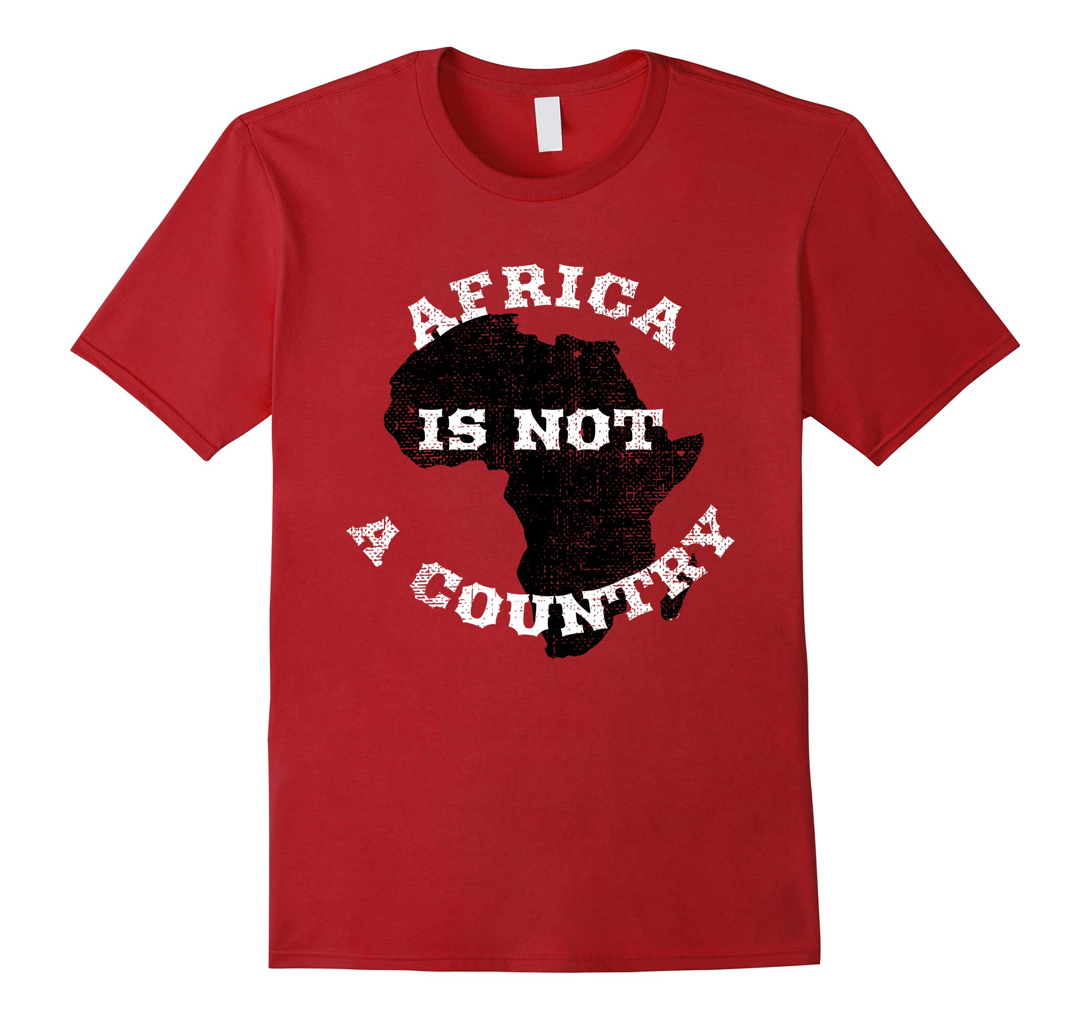 Africa is Not a Country Shirt-RT