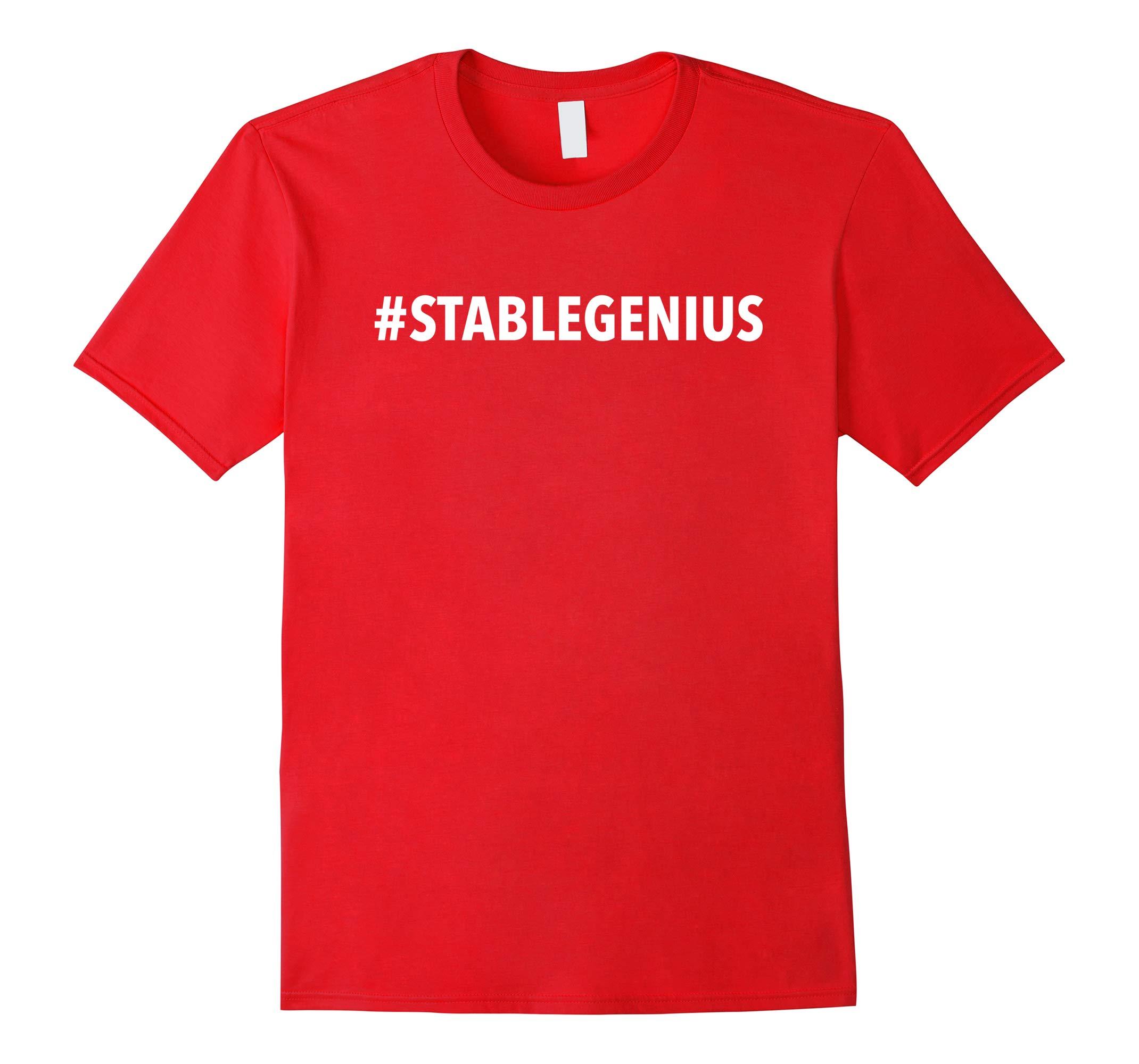 #StableGenius - Hashtag Stable Genius - Funny Trump Shirt-RT
