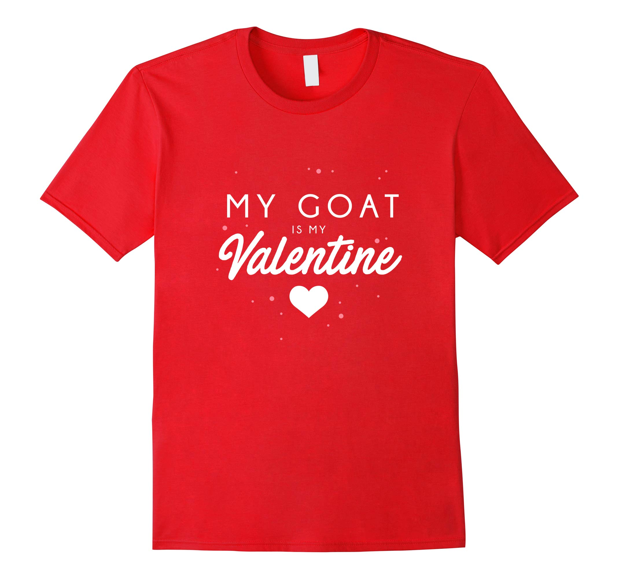 My Goat is My Valentine Shirt, Funny Valentine_s Day Gift-RT