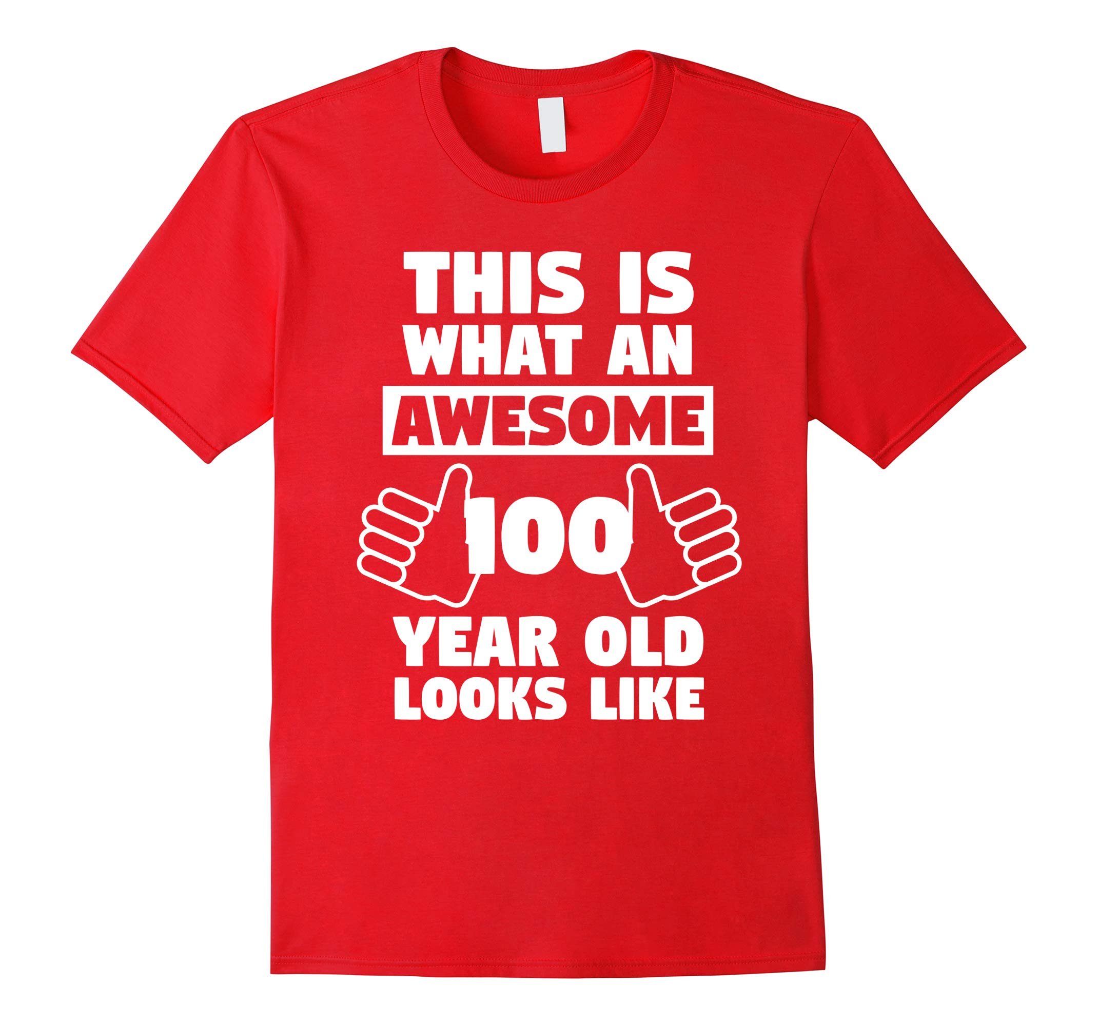 Awesome 100 Year Old Birthday Gift Fun 100th Birthday Shirt-RT