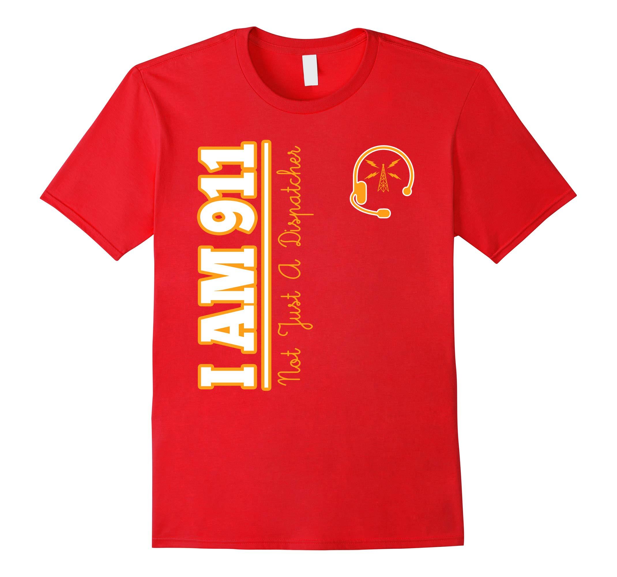 I AM 911 Dispatcher T-Shirt-RT