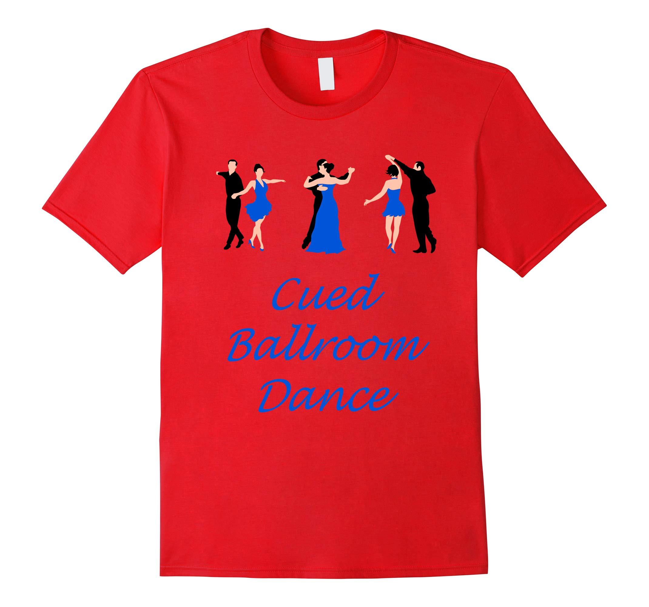 Cued Ballroom Dance T-shirt-RT