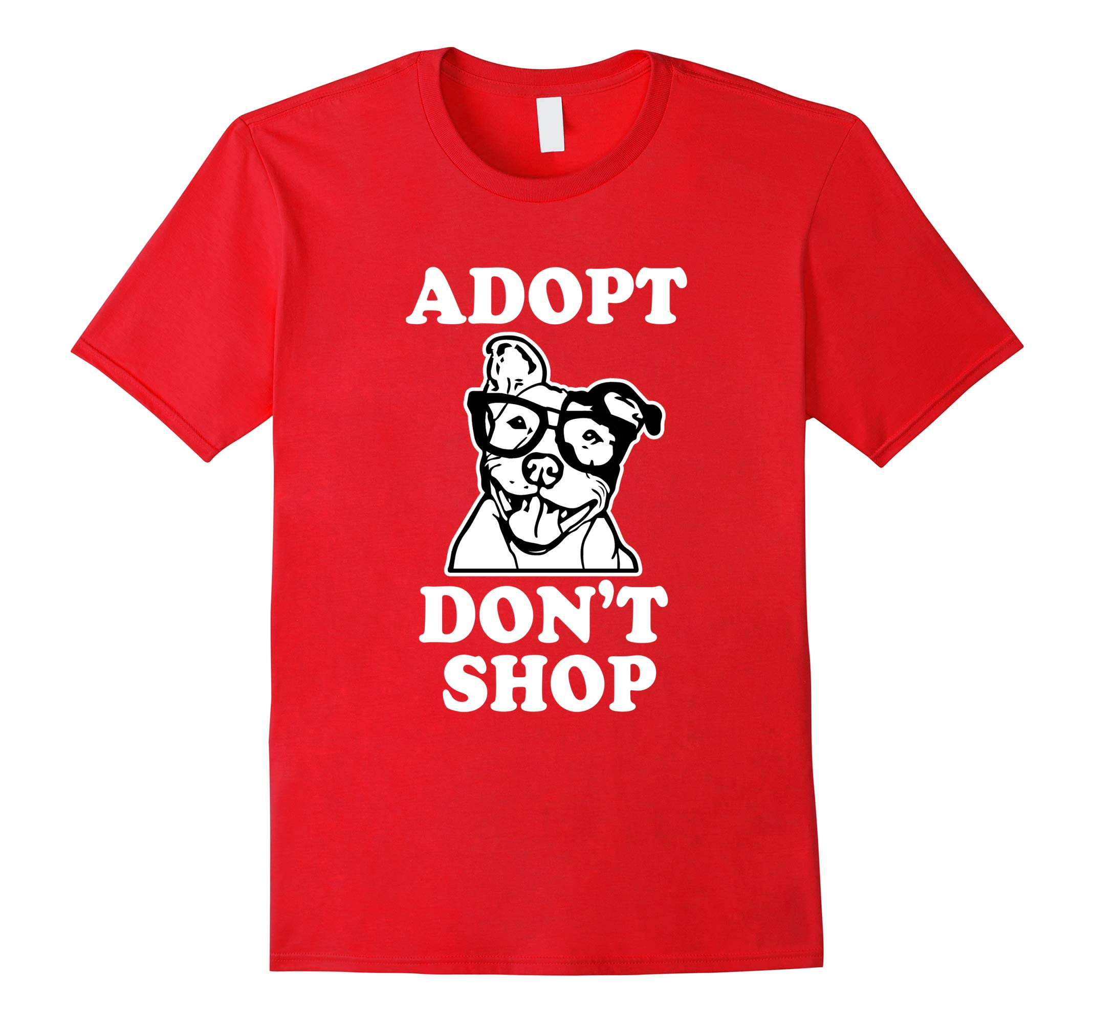 Adopt Don't Shop, Pitbull Dog Rescue, Adoption T-Shirt-RT