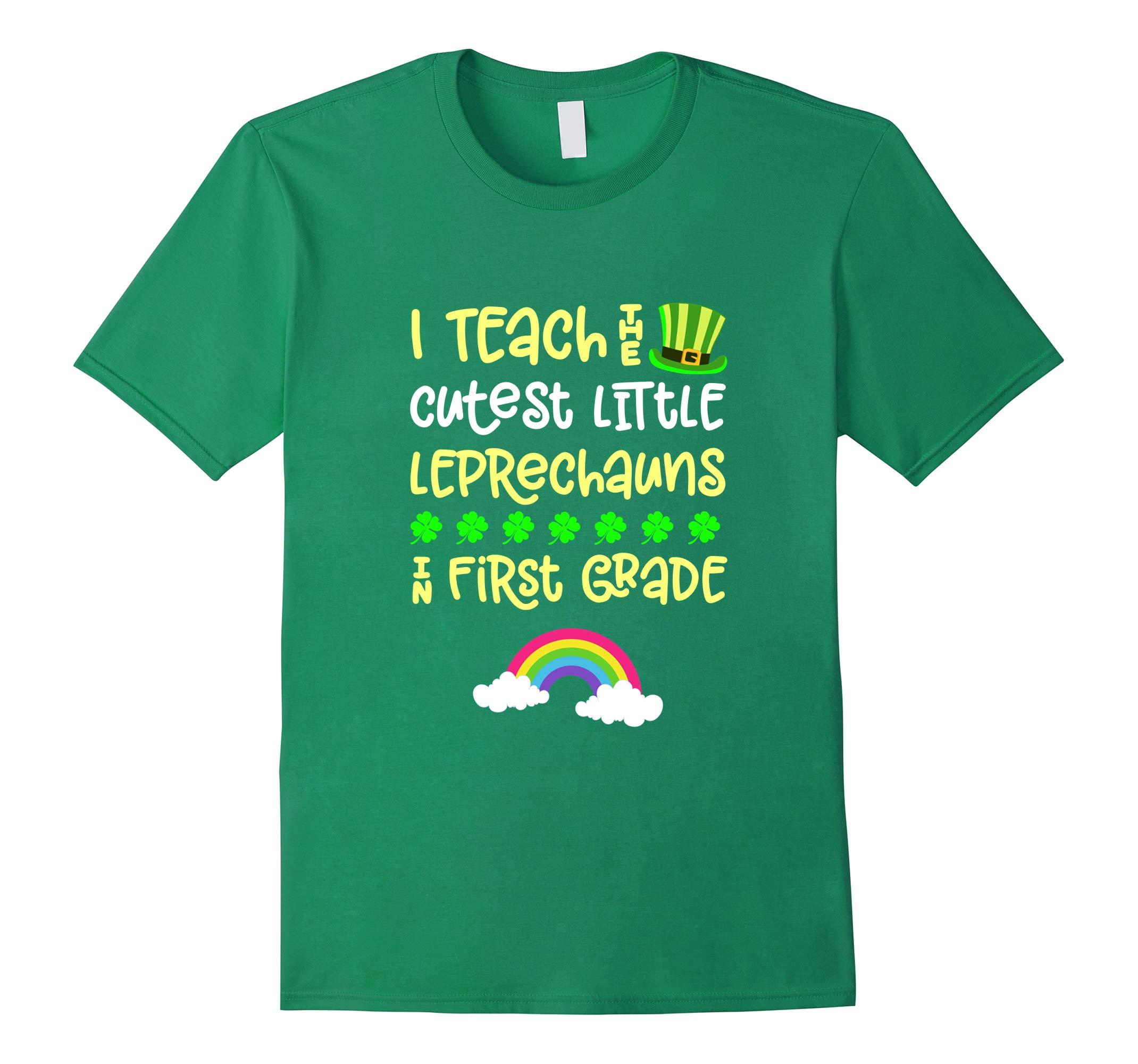 St Patricks Day Teacher Cutest Little Leprechauns 1st Grade T-Shirt