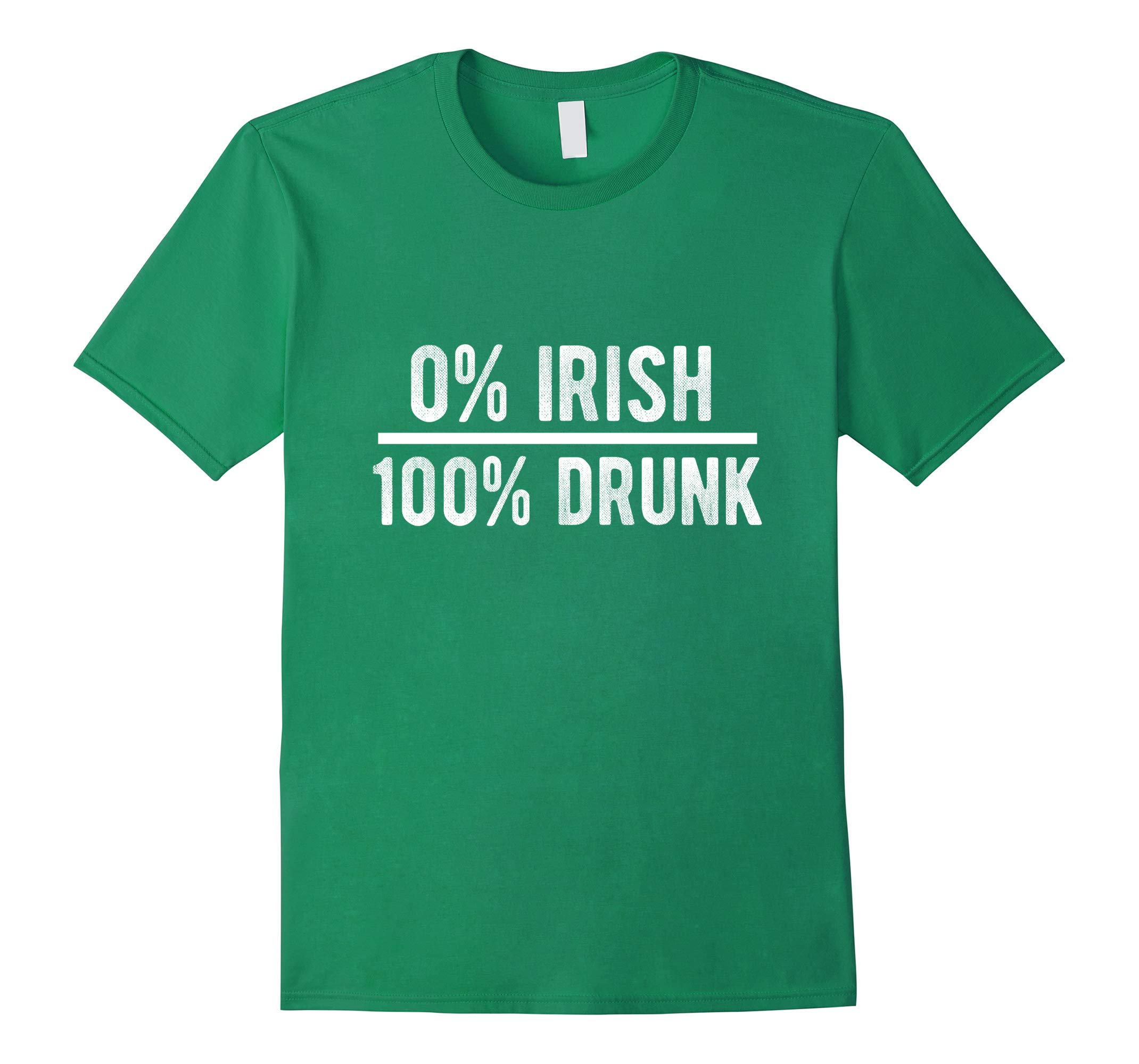 0% Irish 100% Drunk St. Patty's Day TShirt-RT