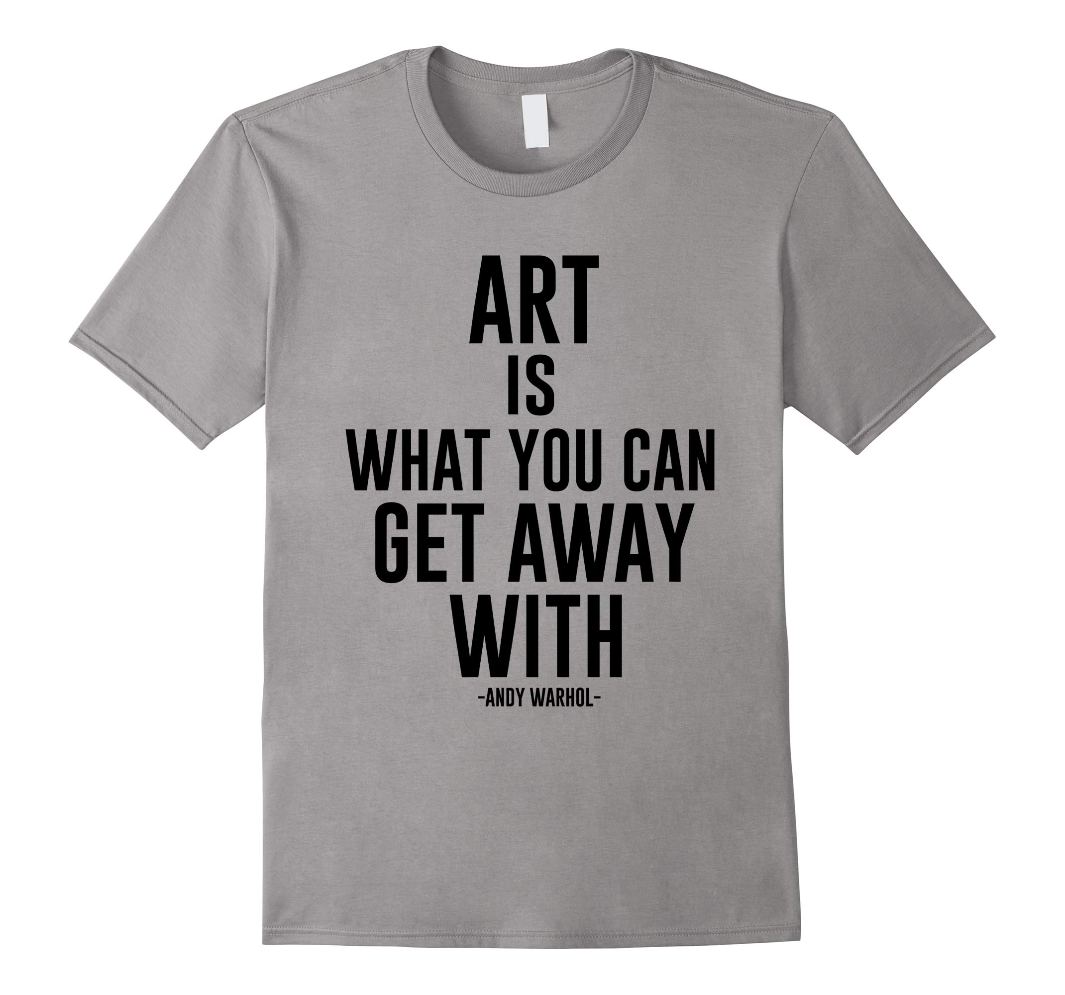 Artistic Statement Shirt Funny Novelty Art Tee-RT