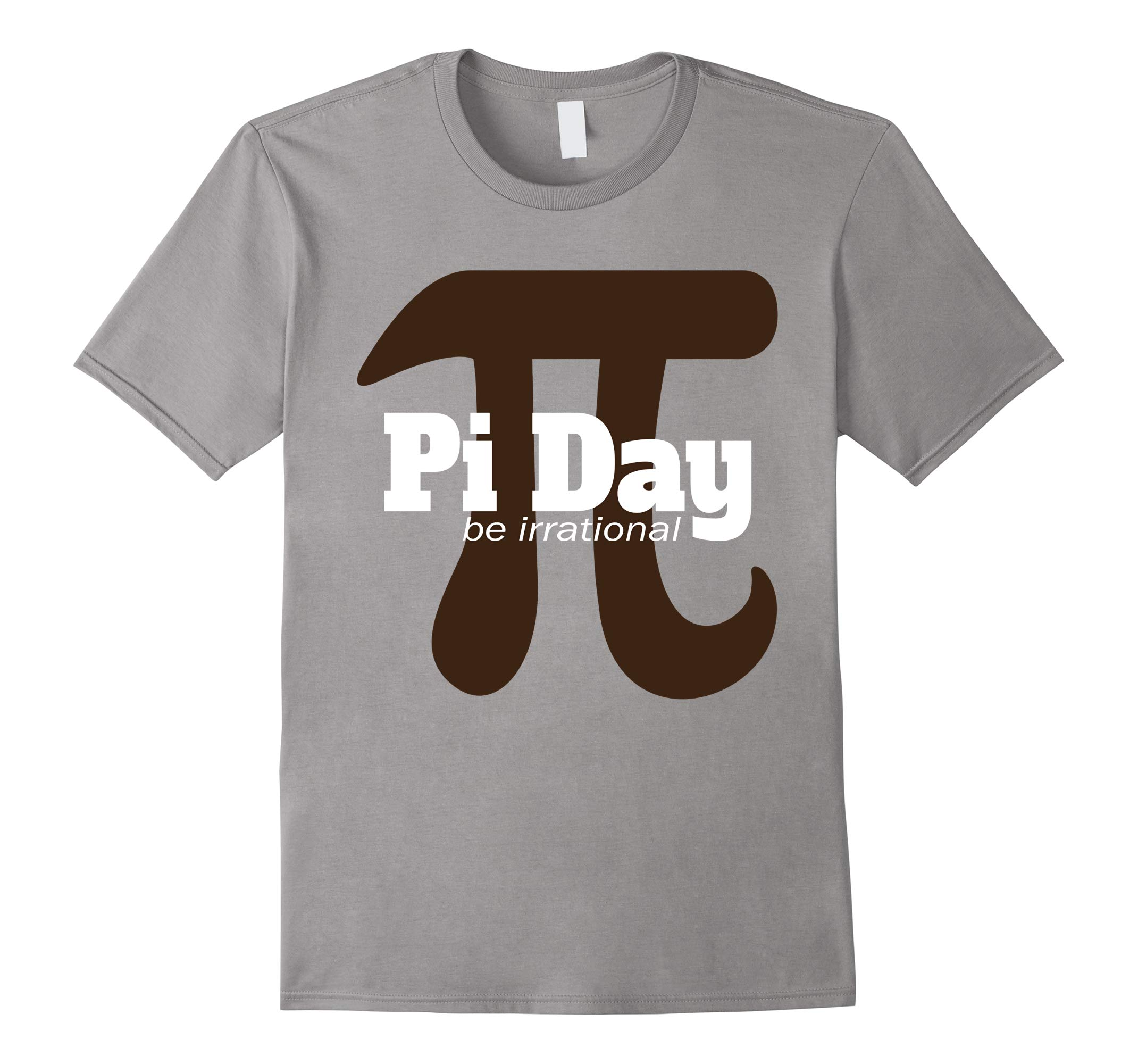 PI DAY Shirt - Funny BE IRRATIONAL come on the Pi side gift-RT