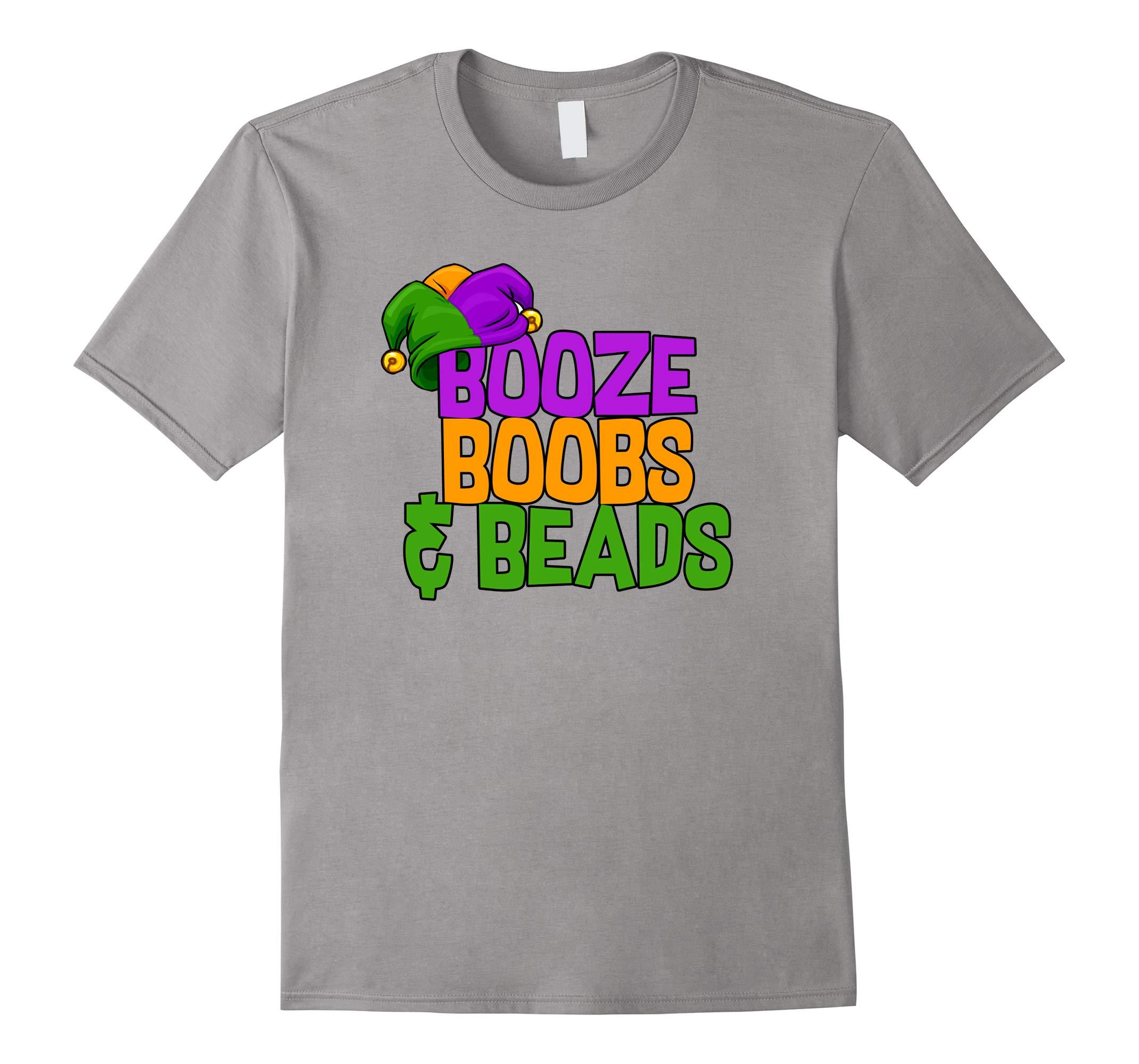 Booze, Boobs, and Beads - 2018 Mardi Gras T-Shirt-RT