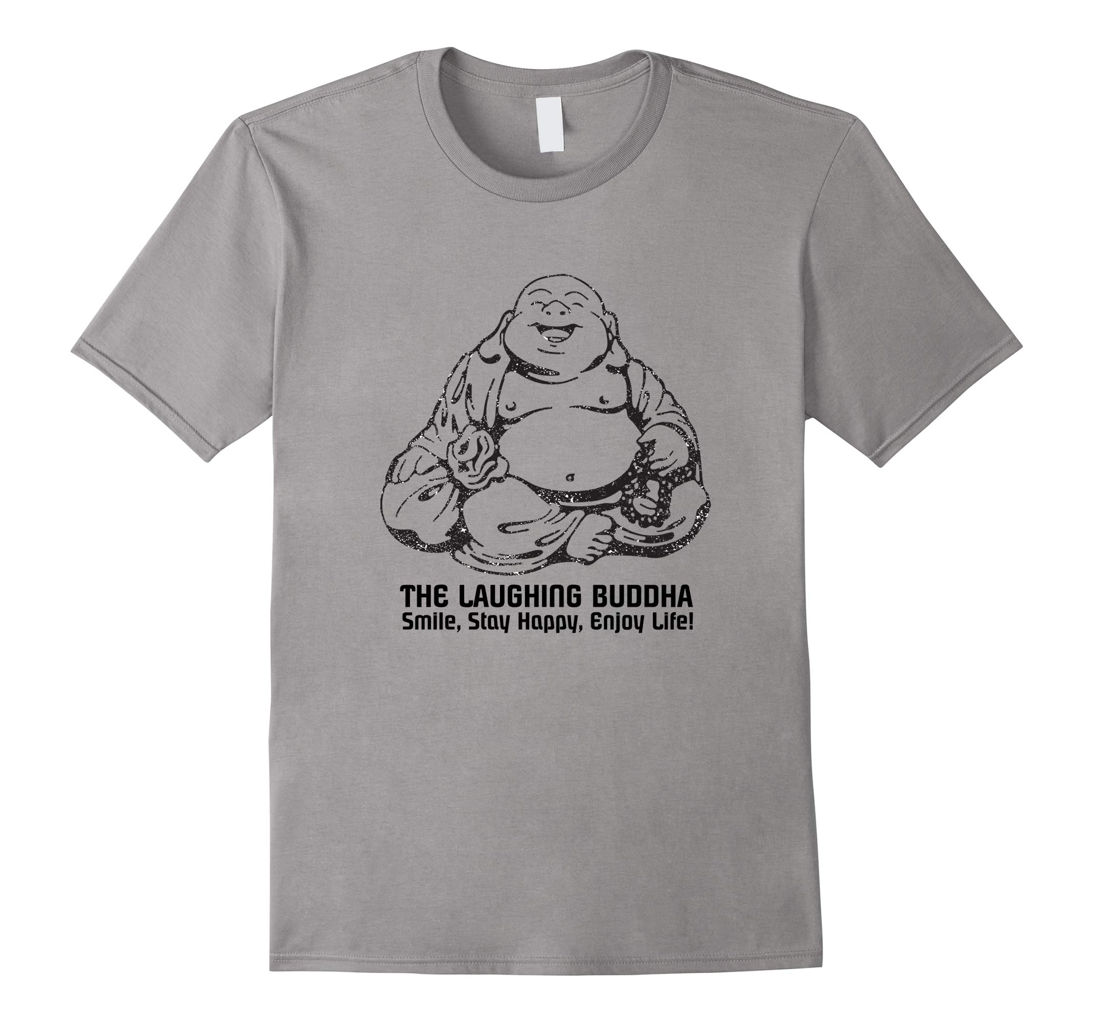 The Laughing Fat Buddha T-shirt Smile Stay Happy Enjoy Life-RT